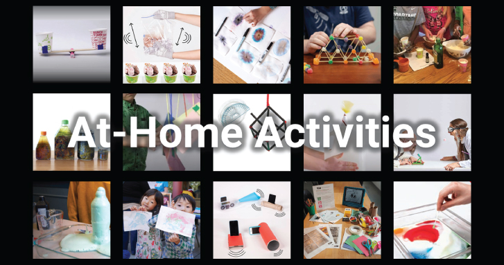 New at-home activities collection | We have developed a new set of activity characteristics that will help caregivers and educators support at-home STEM learning. Check out the curated activity collection here!