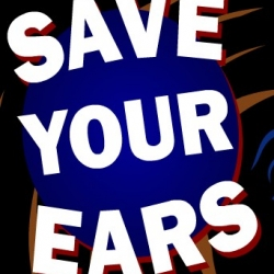 Save Your Ears
